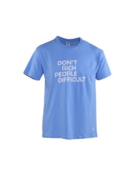 Dont Rich People Difficult Blue